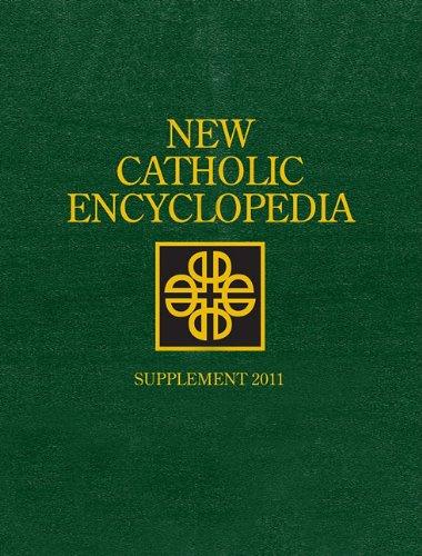 New Catholic Encyclopedia: Supplement 2011