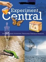 Experiment Central (Understanding Scientific Principles Through Projects, Volume 3 F-K): M. Rae ...