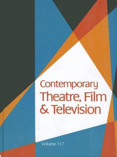 Contemporary Theatre, Film Television (Hardback): Gale