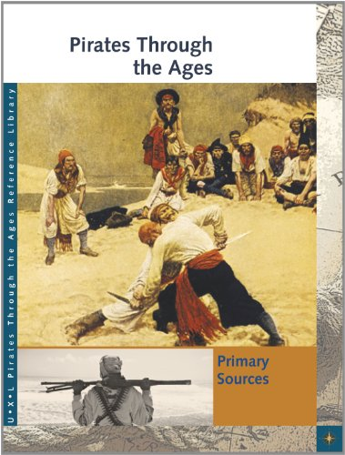 9781414486659: Pirates Through the Ages: Primary Sources