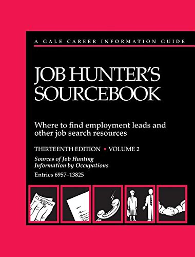 Job Hunter's Sourcebook: Where to Find Employment Leads and Other Job Search Resources (Gale ...
