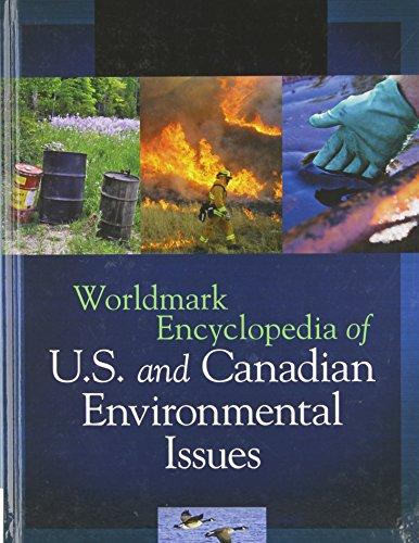 9781414490885: Worldmark Encyclopedia of U.S. and Canadian Environmental Issues (Worldmark Encyclopedia of US and Canada)