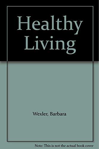 9781414498669: Healthy Living