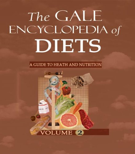 The Gale encyclopedia of diets; a guide: Ed. by Kristin
