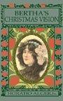9781414500522: Bertha's Christmas Vision