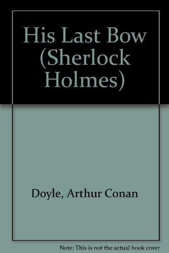9781414505442: His Last Bow (Sherlock Holmes)
