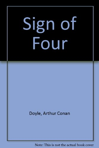 Sign of Four: Arthur Conan Doyle