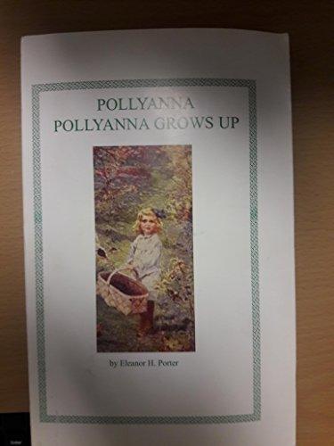 9781414506036: Pollyanna & Pollyanna Grows Up