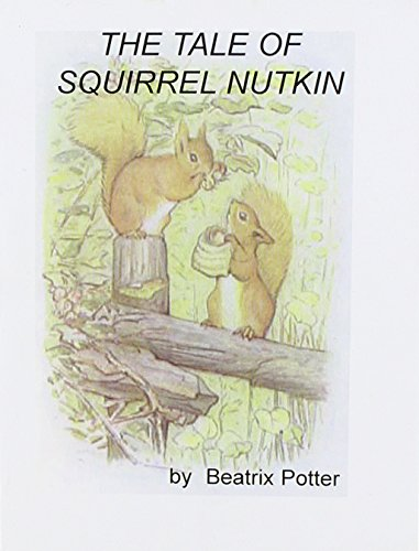 9781414506425: The Tale of Squirrel Nutkin