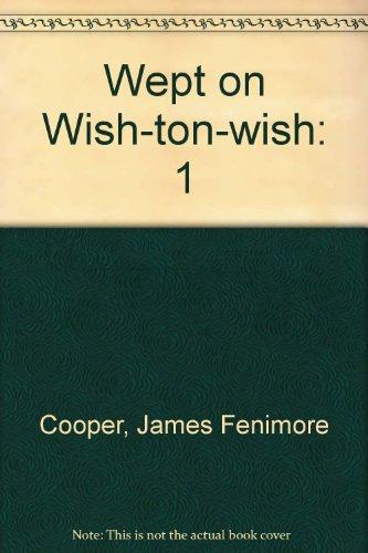 9781414506883: 1: Wept of Wish-Ton-Wish