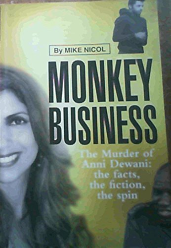 9781415201145: Monkey Business: The Murder of Anni Dewani: The Facts, the Fiction, the Spin