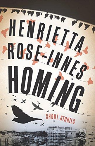 Homing: Henrietta Rose-Innes
