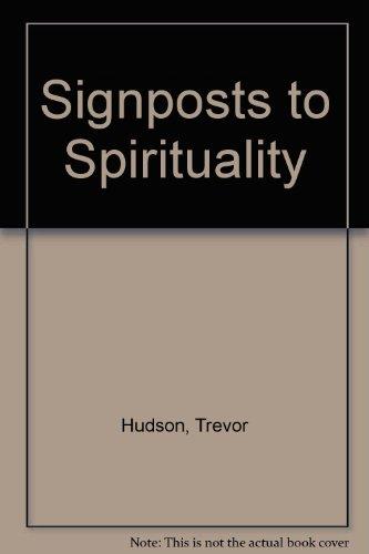 9781415303238: Signposts to Spirituality