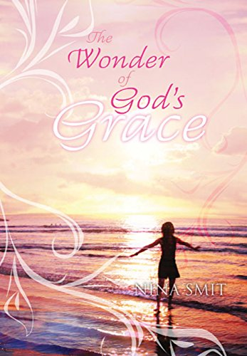 The Wonder of God's Grace (1415306540) by Nina Smit