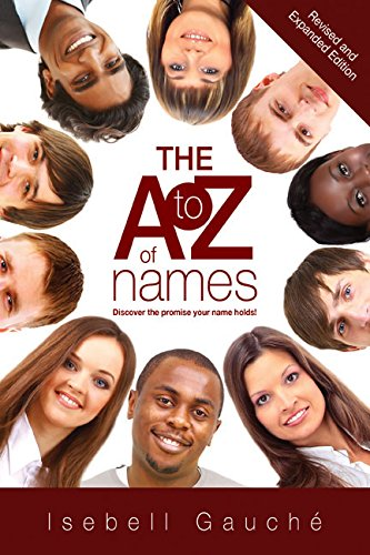 The A to Z of Names: Revised: Gauchê, Isabell