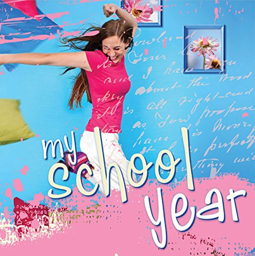 Hardcover Scrapbooking Album W/ Plastic Sleeves - My School Year: (For Teen Girls): Stationery...
