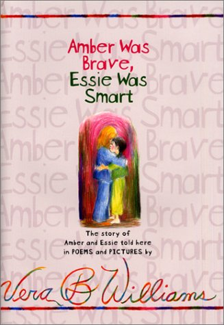 9781415518502: AMBER WAS BRAVE, ESSIE WAS SMART BY (Author)Williams, Vera B[Hardcover]Aug-2001