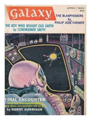 Galaxy (April, 1964) (Volume 22, No. 4): Philip Jose Farmer,