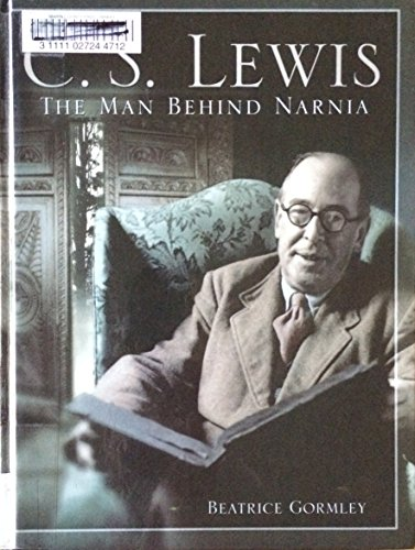 9781415627037: C.S. Lewis The Man Behind Narnia
