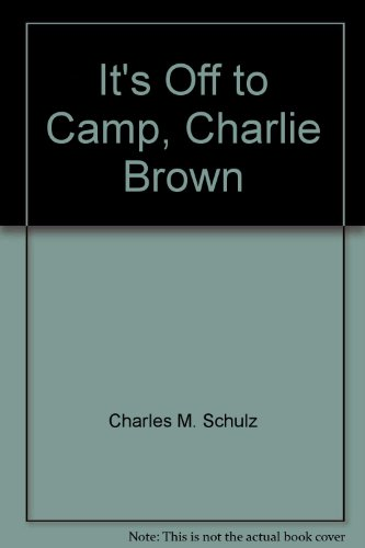 9781415672150: It's Off to Camp, Charlie Brown