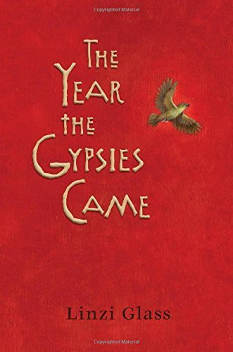 9781415673508: The Year the Gypsies Came by Glass, Linzi (2006) Hardcover