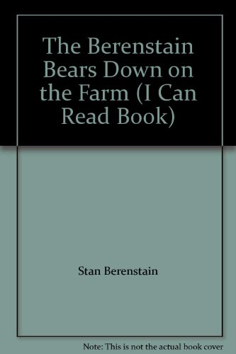 9781415683422: The Berenstain Bears Down on the Farm (I Can Read Book)