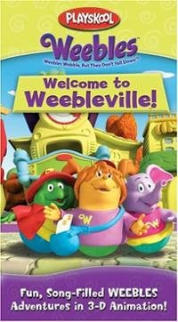 9781415708200: Weebles: Welcome to Weebleville [VHS]