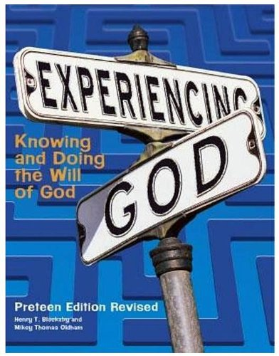 9781415828618: Experiencing God: Knowing and Doing the Will of God: Preteen Edition