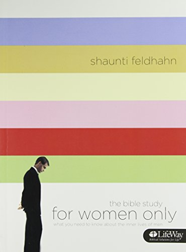 9781415832172: The Bible Study for Women Only: What You Need to Know about the Inner Lives of Men