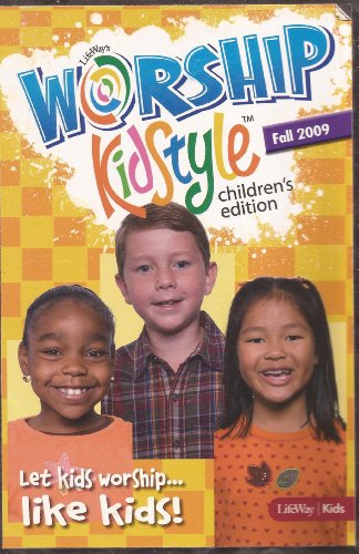 9781415845042: Lifeway's Worship Kidstyle (Fall 2009) (Leadership guides, 2 CD's, DVD)