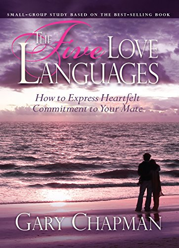 Five Love Languages, Leader Kit, UPDATED: Dr. Gary Chapman