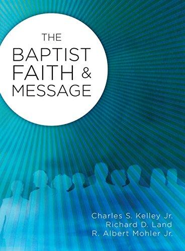 The Baptist Faith & Message: Charles S. Kelley