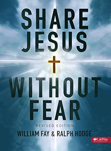 Share Jesus Without Fear - Member Book: Hodge, Ralph, Fay,