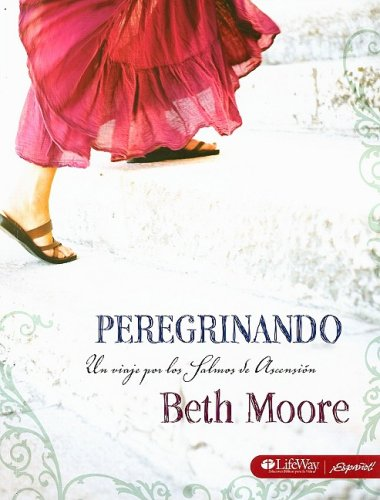 9781415865491: Peregrinando: Una Viaje Por los Salmos de Ascension (Spanish Edition)