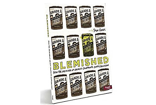 9781415866504: Blemished: How the Message of Malachi Confronts Empty Religion - Member Book