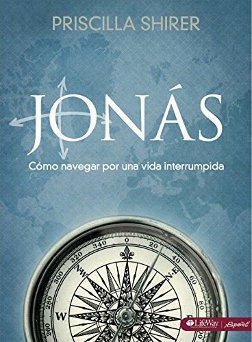 Jonas : Como Navegar Por una Vida: Priscilla Shirer