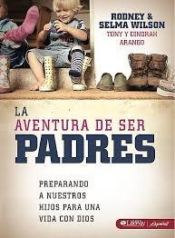 9781415866849: La Aventura De Ser Padres Rodney &Selma Wilson