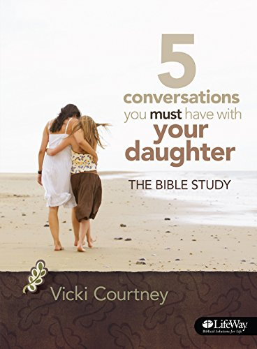 9781415867341: 5 Conversations You Must Have With Your Daughter: The Bible Study (Bible Study Book)