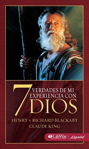 9781415867709: 7 Verdades de Mi Experiencia con Dios: 7 Truths from Experiencing God (Spanish Edition)