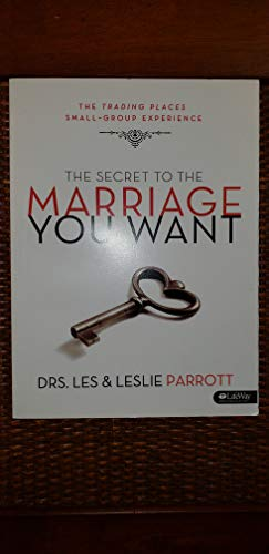 9781415868164: The Secret to the Marriage You Want - Member Book w/Leader Helps