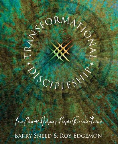 TRANSFORMATIONAL DISCIPLESHIP: Edgeman, Roy; Sneed,