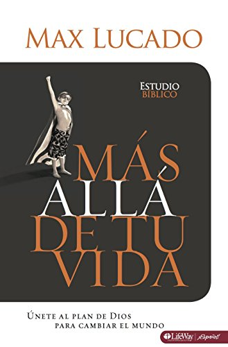9781415869949: Mas Alla de tu Vida (Outlive Your Life Bible Study, Member Book) (Spanish Edition)