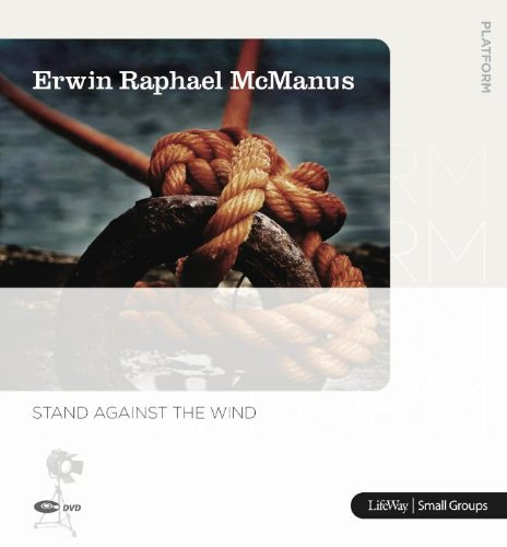 Stand Against the Wind (DVD Leader Kit) (1415870403) by Erwin McManus