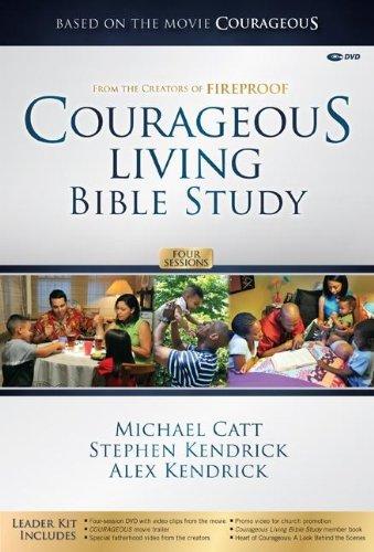 Courageous Living Bible Study - Leader Kit: Catt, Michael; Kendrick,
