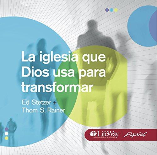 9781415871294: La Iglesia Que Dios Usa Para Transformar (Transformational Church Spanish Digital Book on CD)) (Spanish Edition)