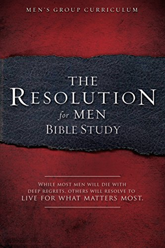 9781415872277: The Resolution for Men - Bible Study: A Small-Group Bible Study