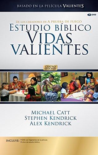 Estudio Bíblico Vidas Valientes Kit para el Líder: Catt, Michael; Kendrick, Stephen; ...