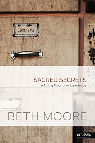 Sacred Secrets - Small Group Kit: A: Moore, Beth
