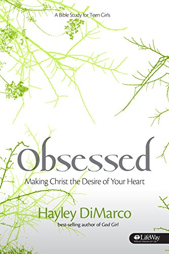 9781415873113: Obsessed: Making Christ the Desire of Your Heart