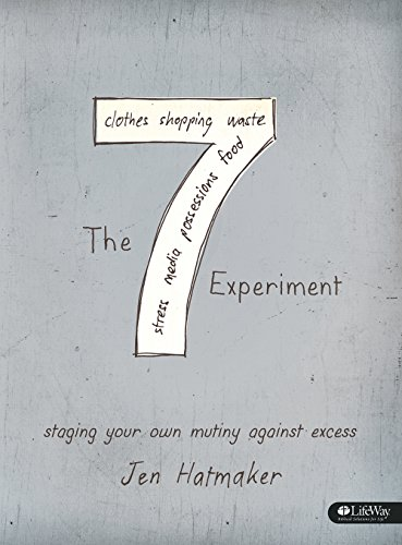 9781415874189: The 7 Experiment - Bible Study Book: Staging Your Own Mutiny Against Excess